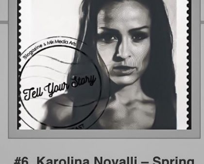 Tell Your Story #6 med Blogozines Wellness warrior Karolina Novalli - Spring för livet!